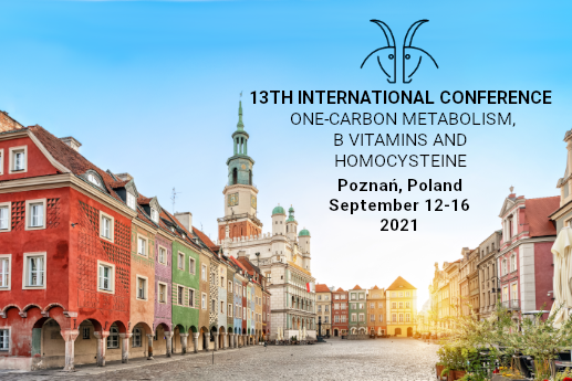 13th International Conference One-Carbon Metabolism, B Vitamins and Homocysteine – 12-16.09.2021!